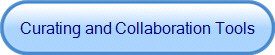 Curating and Collaboration Tools